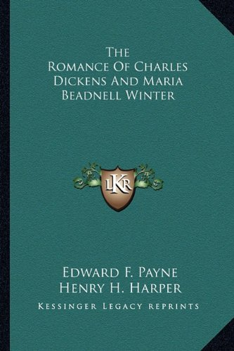The Romance of Charles Dickens and Maria Beadnell Winter