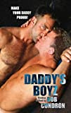 img - for Daddy's Boyz: Tales of Intergenerational Adult Gay Sex by Bob Condron (2006) Paperback book / textbook / text book