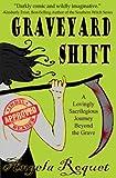 Graveyard Shift (Lana Harvey, Reapers Inc. Book 1)