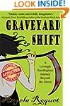 Graveyard Shift (Lana Harvey, Reapers...