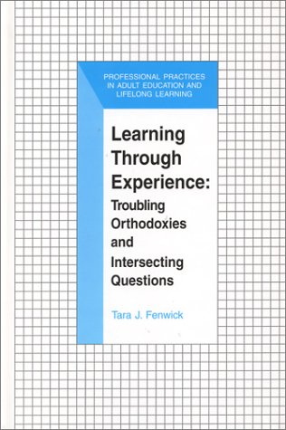 Learning Through Experience: Troubling Orthodoxies and...