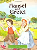 Hansel and Gretel (Classic Fairy Tales)