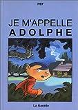 "Afficher ""Je m'appelle Adolphe"""