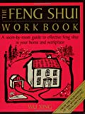 img - for The Feng Shui Workbook: A Room by Room Guide to Effective Feng Shui in Your Home and Workplace book / textbook / text book