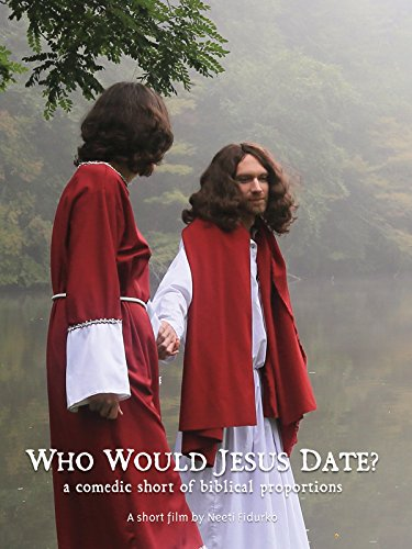 Who Would Jesus Date?