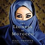 The Lioness of Morocco | Julia Drosten,Christiane Galvani - translation