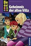 Die drei !!! Geheimnis der alten Villa