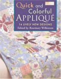 img - for Quick and Colorful Applique: 14 Lively New Designs book / textbook / text book