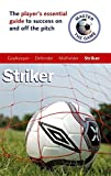 img - for Master the Game: Soccer Striker (Football Association) book / textbook / text book