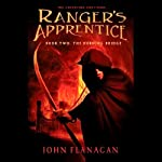 Ranger's Apprentice, Book 2: Burning Bridge (       UNABRIDGED) by John Flanagan Narrated by Stuart Blinder