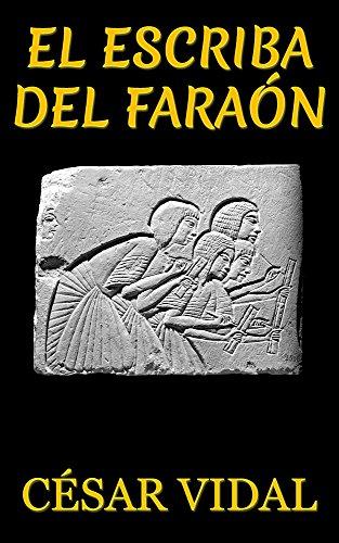 El Escriba Del Faraón