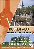 echange, troc La route des vins : Les vins de Bordeaux
