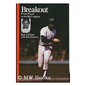 Breakout: From Prison to the Big Leagues