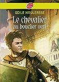 Le chevalier au bouclier vert (Historique t. 320)