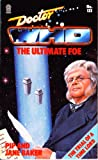 img - for Doctor Who: Ultimate Foe (A Target book) book / textbook / text book