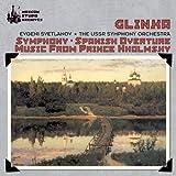 Glinka: Symphony; Spanish Overture; Music from Prince Kholmsky