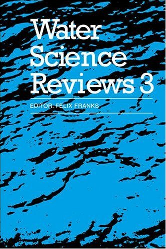 Water Science Reviews 3: Volume 3: Water Dynamics
