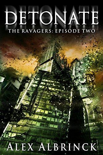 Detonate (The Ravagers - Episode 2) PDF
