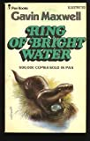 Ring of Bright Water (0330200364) by Maxwell, G