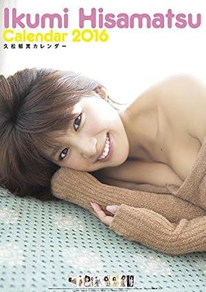 久松郁実 2016年 カレンダー 壁掛け B2
