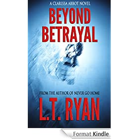 Beyond Betrayal (Clarissa Abbot Thriller) (English Edition)
