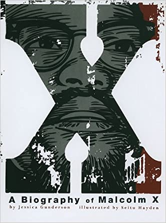 X:  A Biography of Malcolm X (American Graphic)