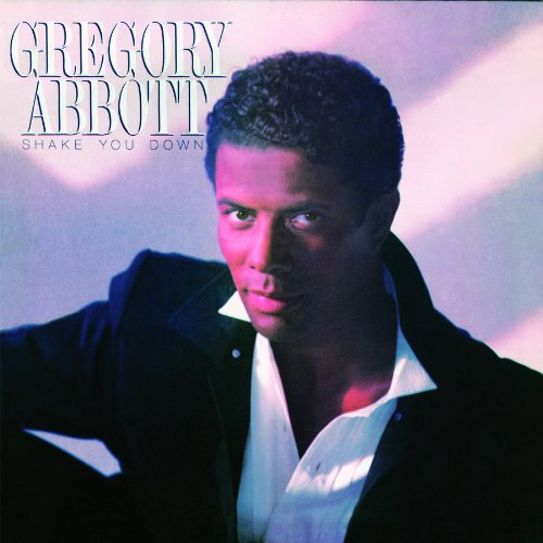 Gregory Abbott - Shake You Down (Original Recording Remastered/bonus Track/limited Edition) - Zortam Music