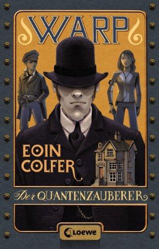 WARP - Der Quantenzauberer von Eoin Colfer