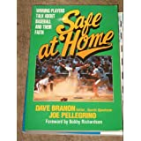 Safe at Home: Winning Players Talk About Baseball and Their Faith Dave Branon and Joe Pellegrino