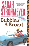 Bubbles A Broad (Bubbles Books) (0451411773) by Strohmeyer, Sarah