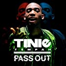 Pass Out [Explicit]