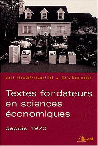 Textes fondateurs en sciences économiques depuis 1970