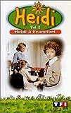echange, troc Heidi - Vol.2 : A Francfort [VHS]