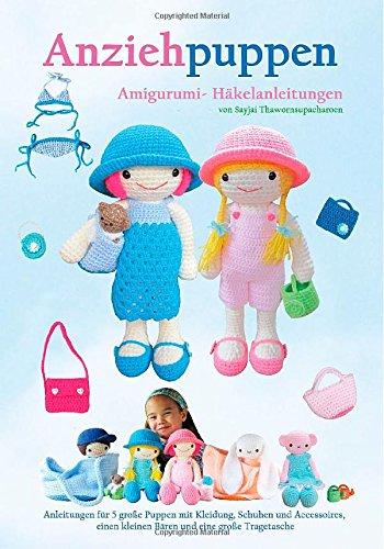 Anziehpuppen Amigurumi- Haekelanleitungen: Volume 3 (Sayjais Amigurumi Haekelanleitungen)