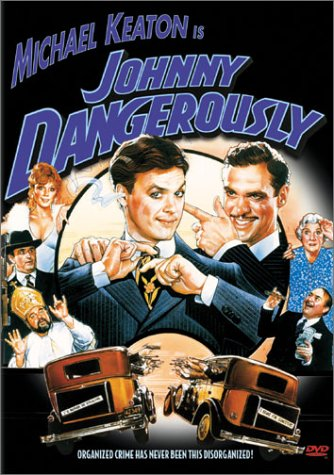 Cover art for  Johnny Dangerously