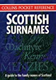 D. Dorward Collins Pocket Reference - Scottish Surnames: A Guide to the Family Names of Scotland