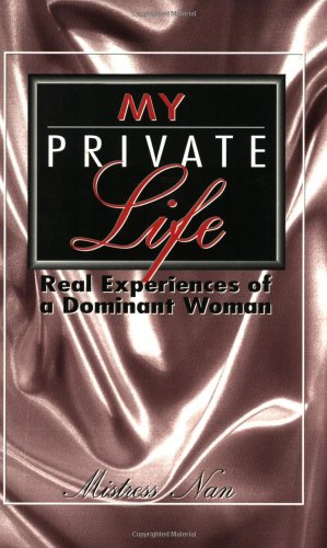 my-private-life-real-experiences-of-a-dominant-woman