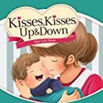 Baby Books: Kisses, Kisses Up and Dow...