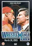 WWE - WrestleMania XIX - March 30, 2003 [DVD]