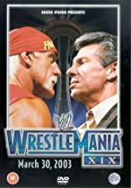 WWE - WrestleMania XIX - March 30, 2003