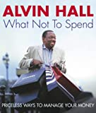 What Not to Spend Alvin Hall