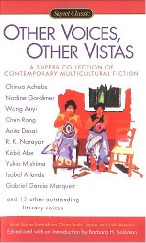 Other Voices, Other Vistas: Short Stories from Africa, China, India, Japan, and Latin America, Various