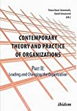 img - for Contemporary Practice and Theory of Organizations: Leading & Changing the Organisation Part 2: Leading and Changing the Organisation book / textbook / text book