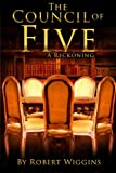 img - for The Council of Five: A Reckoning (Volume 1) book / textbook / text book