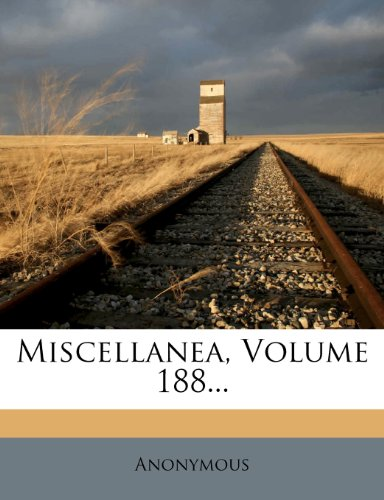 Miscellanea, Volume 188...