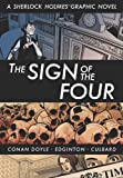 Arthur Conan Doyle Eye Classics: The Sign of the Four - A Sherlock Holmes Graphic Novel