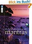 Die heilenden Kl�nge der Mantras