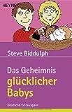 Das Geheimnis glücklicher Babys (3453670159) by Steve Biddulph