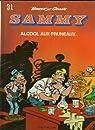 Sammy, tome 31 : Alcool aux pruneaux par Cauvin