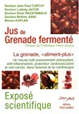 Jus de grenade fermente